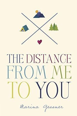 Review: The Distance From Me to You by Marina Gessner