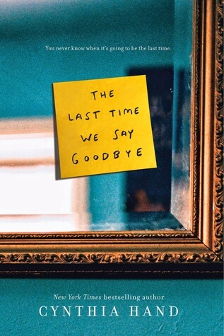 #ShatteringStigmas Guest Review: The Last Time We Say Goodbye by Cynthia Hand