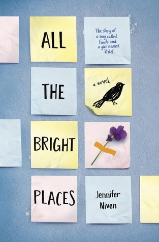 Mini Review/Discussion: All the Bright Places by Jennifer Niven