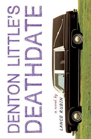 Review: Denton Little's Deathdate by Lance Rubin