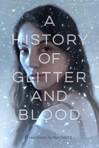 A History of Glitter and Blood: A Reading Experience