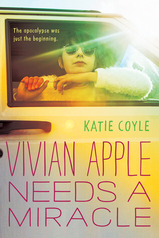 Review: Vivian Apple Needs a Miracle by Katie Coyle