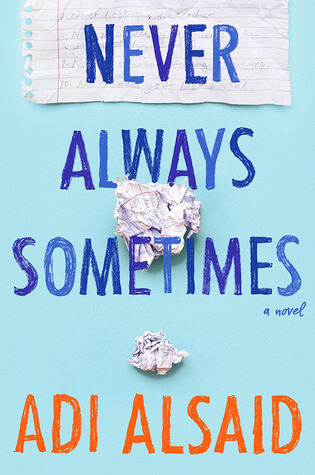 Review & Giveaway: Never Always Sometimes by Adi Alsaid