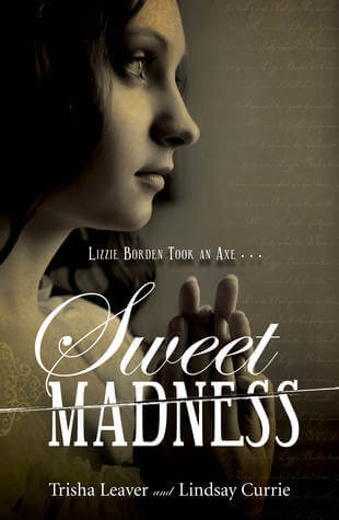 Review: Sweet Madness by Trisha Leaver and Lindsay Currie