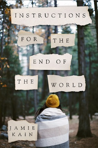 Review: Instructions for the End of the World by Jamie Kain