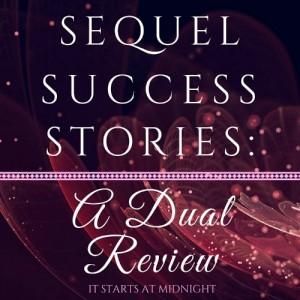 Sequel Success Stories: A Dual Review