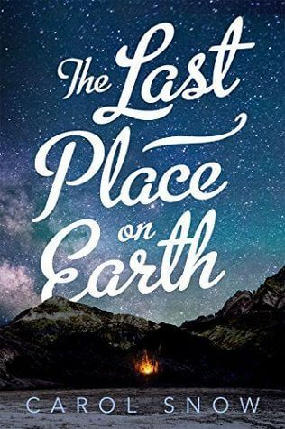 Review: The Last Place on Earth by Carol Snow
