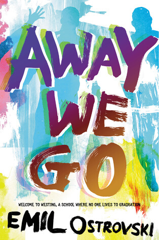 Away We Go by Emil Ostrovski Blog Tour & Giveaway