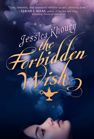 The Forbidden Wish by Jessica Khoury: Review & Giveaway
