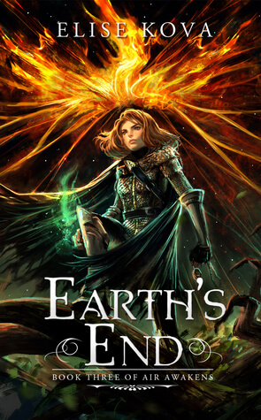 Earth's End by Elise Kova: Review & Giveaway