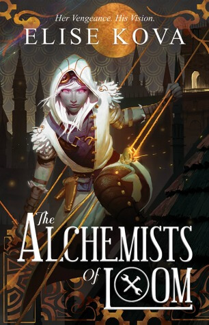 Review: The Alchemists of Loom by Elise Kova