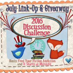 July Discussion Challenge Link Up & Giveaway