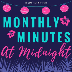 Monthly Minutes at Midnight: August 2016