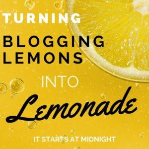 Turning Blogging Lemons Into Lemonade