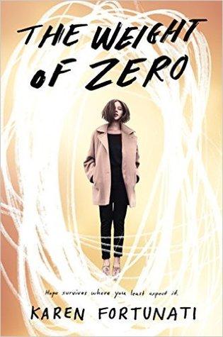 Review: The Weight of Zero by Karen Fortunati