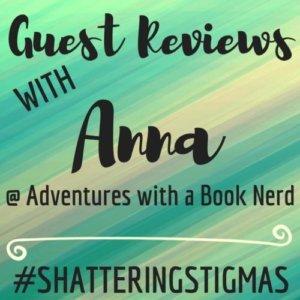 #ShatteringStigmas: Guest Reviews!