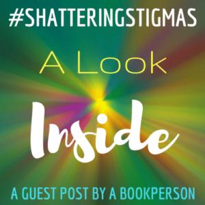 #ShatteringStigmas: A Look Inside
