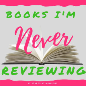 Books I'm Never Reviewing (8)