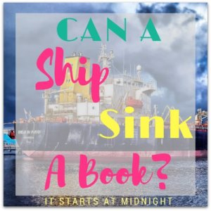Can a Ship Sink a Book?