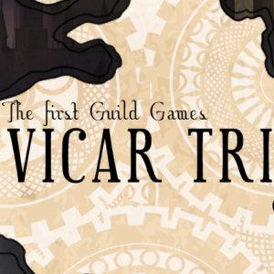 The Vicar Tribunal: Ravens Guild