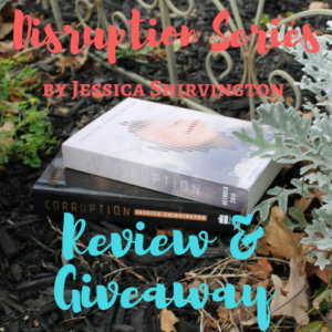 Disruption Series by Jessica Shirvington: Review & Giveaway