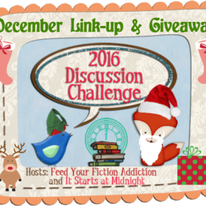 December Discussion Challenge Link Up & Giveaway