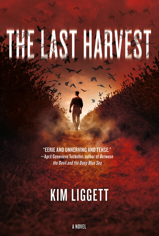 Review: The Last Harvest by Kim Liggett