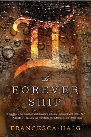 Review & Giveaway: The Forever Ship by Francesca Haig