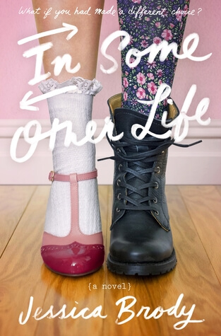Review: In Some Other Life by Jessica Brody