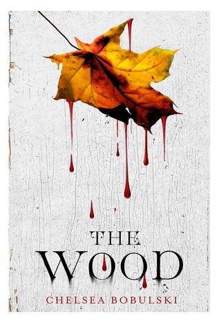 Review: The Wood by Chelsea Bobulski