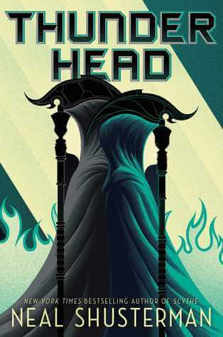 Thunderhead by Neal Shusterman: Age of Mortality List & Giveaway!!