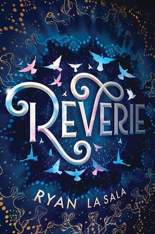 Reverie by Ryan la Sala Spotlight & Giveaway