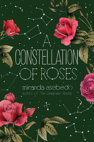 A Constellation of Roses by Miranda Asebedo Giveaway
