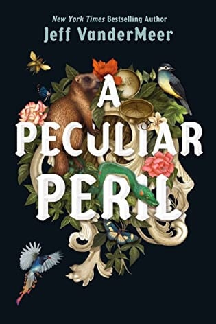 Blog Tour & Giveaway: A Peculiar Peril by Jeff VanderMeer