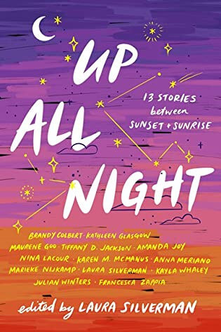 Blog Tour Review & Giveaway: Up All Night: 13 Stories between Sunset and Sunrise